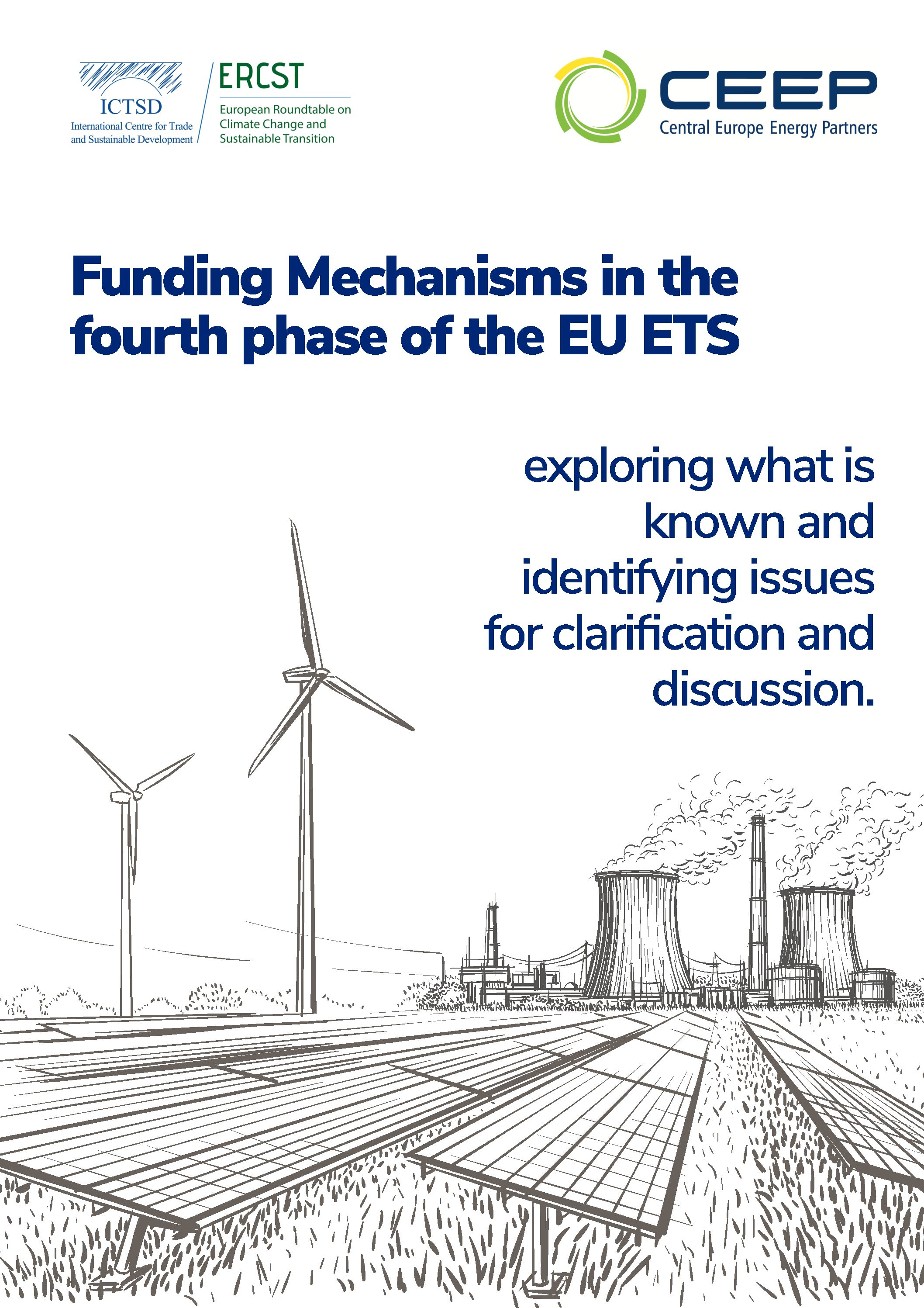REPORT: Funding Mechanisms in the fourth phase of the EU ETS, exploring what is known and identifying issues for clarification and discussion.